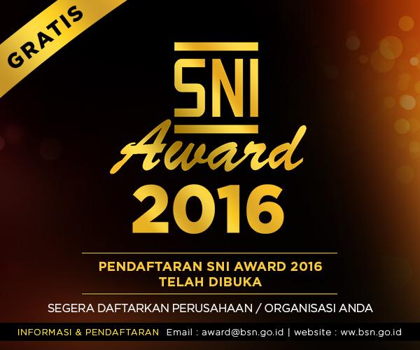 PEMBUKAAN PENDAFTARAN SNI AWARD 2016