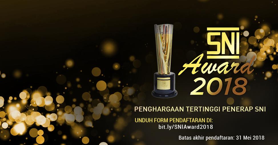 Pendaftaran SNI Award 2018 Telah Dibuka!