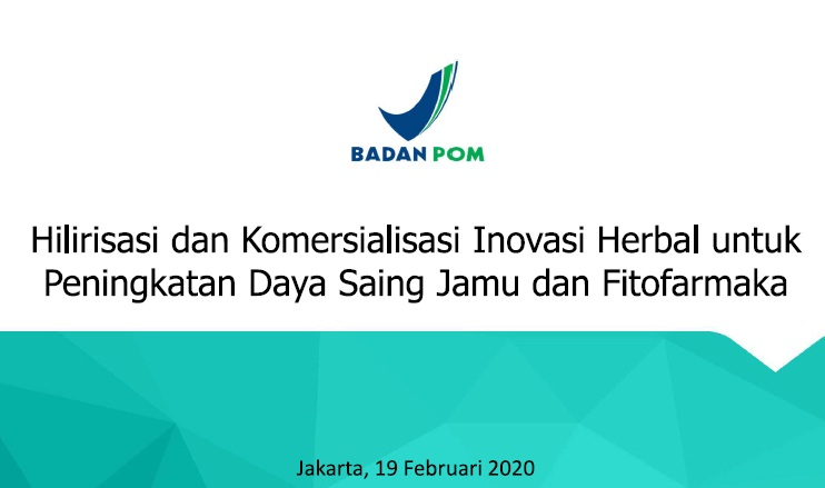 Seminar Badan POM : Bursa Hilirisasi Inovasi Herbal Indonesia 2020