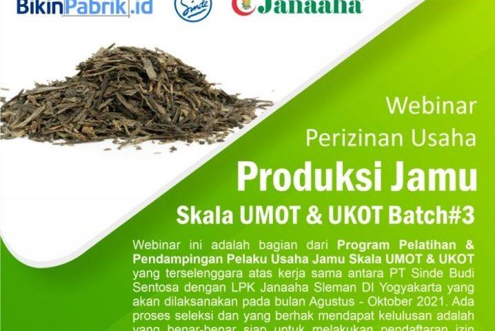 Pendaftaran Webinar Perizinan Usaha Produksi Jamu Skala UMOT & UKOT Batch#3
